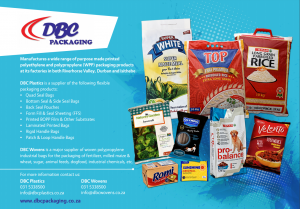 DBC Olastics is a supplier of the following fllexible packaging products